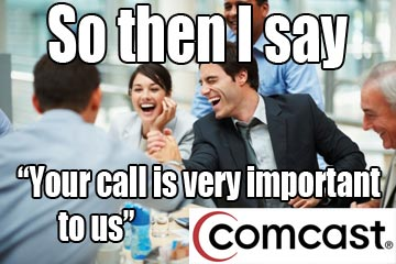 when comcast helps you